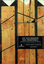 Um historiador nas fronteiras: o Brasil de Sergio Buarque