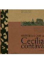 Histórias Que a Cecília Contava