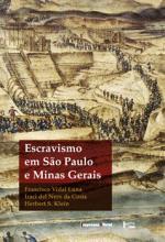ESCRAVISMO EM SAO PAULO E MINAS GERAIS