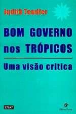 Bom Governo nos Tropicos - uma Visao Critica