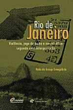 Rio de Janeiro - Violência, Jogo do Bicho e Narcotráfico Segundo Uma Interpretação