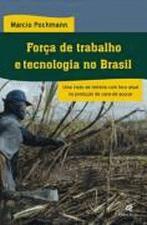 FORCA DE TRABALHO E TECNOLOGIA NO BRASIL
