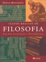 Textos basicos de filosofia: dos pré-socráticos a Wittgenstein