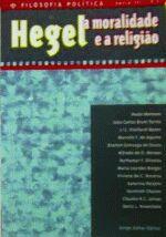 Hegel, a Moralidade e a Religião - Filosofia Política Série III - N. 3
