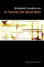 FAMILIA EM DESORDEM, A