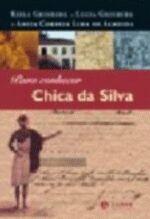 PARA CONHECER CHICA DA SILVA