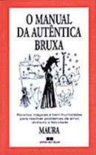 Manual Da Autentica Bruxa, O