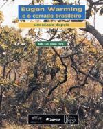 Eugen Warming e o Cerrado Brasileiro - um Seculo Depois