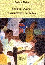 Rogério Duprat - Sonoridades Múltiplas
