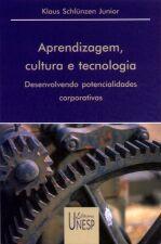 APRENDIZAGEM CULTURA E TECNOLOGIA