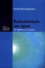 Radioatividade Nas Aguas da Inglaterra ao Guarani