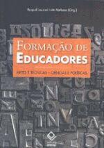 Formação de Educadores - Artes e Técnicas - Ciências e Políticas