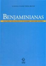 Benjaminianas: Cultura Capitalista e Fetichismo Contemporâneo