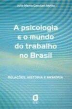 PSICOLOGIA E O MUNDO DO TRABALHO NO BRASIL, A