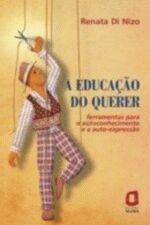 EDUCAÇÃO DO QUERER