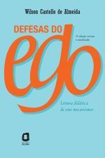 DEFESAS DO EGO - ED. REVISTA E ATUALIZADA