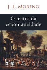 TEATRO DA ESPONTANEIDADE, O