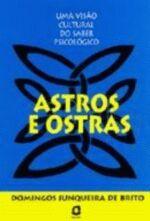 Astros e Ostras - Uma Visão Cultural do Saber Psicológico
