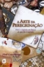 ARTE DA PEREGRINAÇÃO, A
