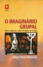 IMAGINÁRIO GRUPAL, O