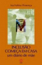 INCLUSÃO COMEÇA EM CASA