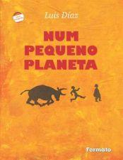 Num Pequeno Planeta