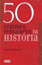 50 Grandes Pensadores da História