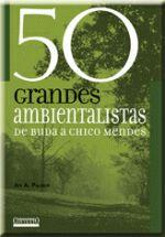 50 GRANDES AMBIENTALISTAS