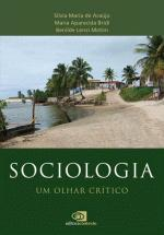 SOCIOLOGIA: UM OLHAR CRÍTICO