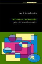 LEITURA E PERSUASAO - PRINCIP. DE ANALISE RETORICA
