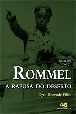 ROMMEL, A RAPOSA DO DESERTO