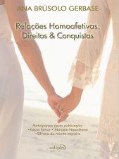 Relacoes Homoafetivas: Direitos E Conquistas