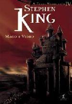 A Torre Negra,  Vol. IV - Mago e Vidro
