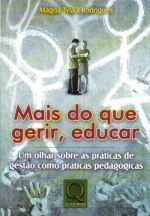 Mais do que Gerir, Educar