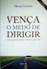 VENCA O MEDO DE DIRIGIR