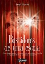 BASTIDORES DE UMA ESCOLA