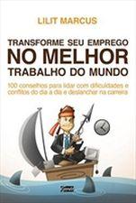 TRANSFORME SEU EMPREGO NO MELHOR TRABALHO DO MUNDO
