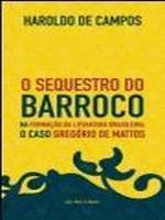 SEQUESTRO DO BARROCO NA FORMACAO DA LITERATURA BRA