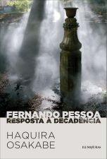 Fernando Pessoa: Resposta e Decadência