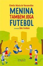 Menina Também Joga Futebol