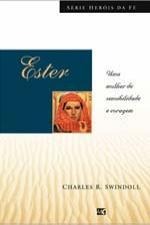 Ester - Série Heróis da fé