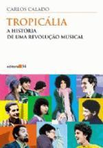 Tropicália História de uma Revolução Musical A Coleção Todos os Cantos