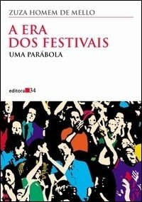 A era dos Festivais: uma Parabola
