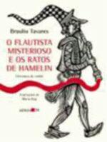 O Flautista Misterioso e os Ratos de Hamelin - Cordel