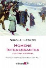 Homens Interessantes e Outras Histórias Coleção Leste