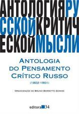 Antologia do Pensamento Critico Russo / 1802 1901 /
