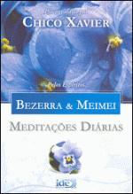 MEDITACOES DIARIAS - BEZERRA E MEIMEI - (14615)