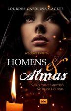 HOMENS E ALMAS