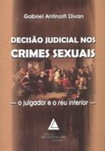 Decisão Judicial Nos Crimes Sexuais O Julgador e o Réu Interior