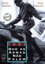 1961 Que as Armas Nao Falem